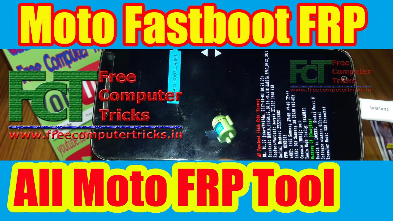 Moto Fastboot FRP Unlock Tool - Reset/Bypass All Moto