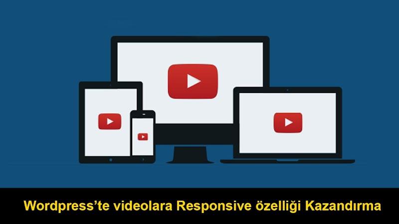 Videolara Responsive Özelliği Kazandırma