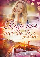 http://ruby-celtic-testet.blogspot.com/2016/03/rezension-regie-fuhrt-nur-die-liebe-von-emma-wagner.html