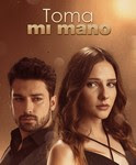telenovela Toma Mi Mano