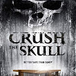 Crush The Skull Review