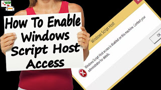 How To Fix Window's Script Host Disable On Windows