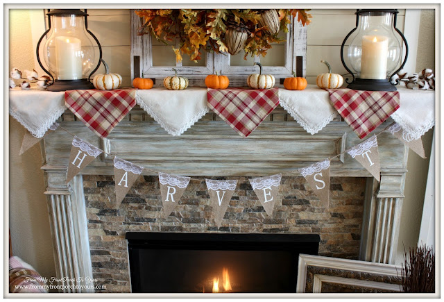 Farmhouse Fall Mantel-Harvest Banner- From My Front Porch To Yours