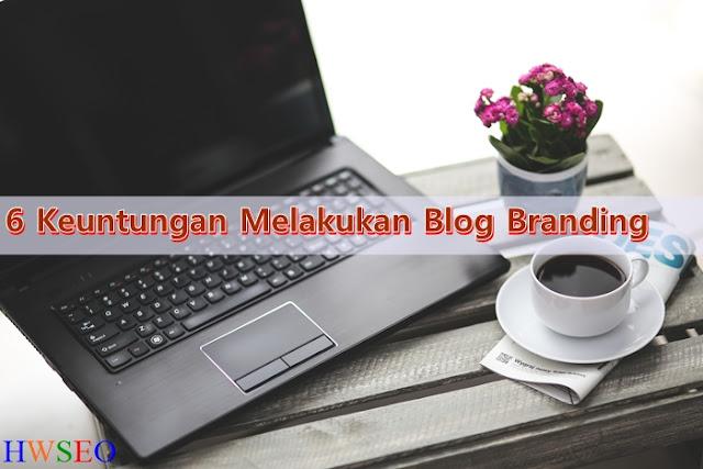 pentingnya melakukan blog branding