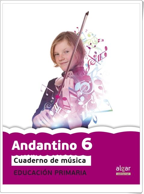 """""""Andantino 6"""". Actividades digitales de Música de 6º de Primaria. Ediciones Bromera."""