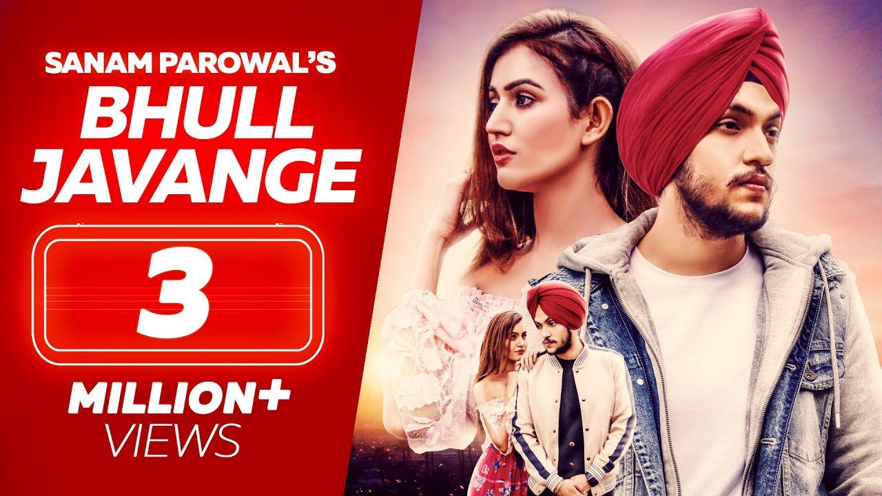 Hauli Hauli Bhul Javange Song Lyrics - Sanam Parowal - Latest Punjabi Songs 2019