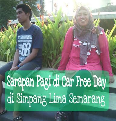 Sarapan Pagi di Car Free Day di Simpang Lima Semarang