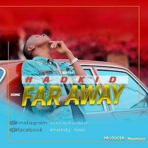 Download Mp3   HadKid - Far Away