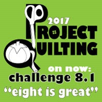 """Project Quilting season 8 challenge 1 """"Eight is Great"""""""
