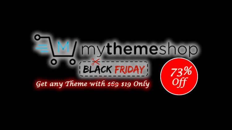 MyThemeShop - Black Friday Cyber Monday Discount Offer