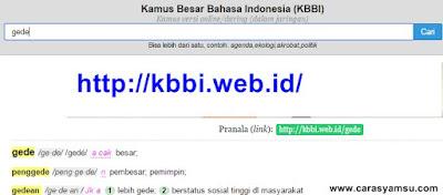 Kamus Besar Bahasa Indonesia; http://kbbi.web.id/