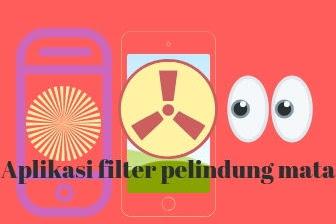 Mata sering sakit karena sinar radiasi Hp?gunakan aplikasi filter pelindung mata