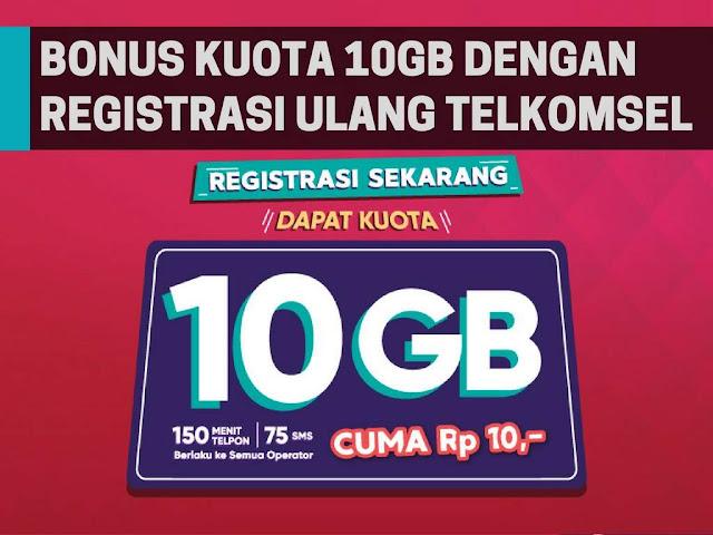 Registrasi Ulang Kartu Telkomsel Dapatkan Bonus Kuota 10GB!