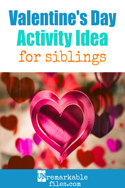 "Valentine's Day is a perfect time to incorporate this fun activity that promotes a loving family identity and a strong brother-sister bond! If you want to work on the sibling relationship in your household, having them ""love bomb"" each other is a great idea. #valentinesday #siblings"