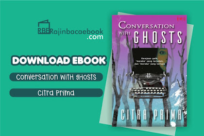 Download Novel Conversation With Ghosts by Citra Prima Pdf