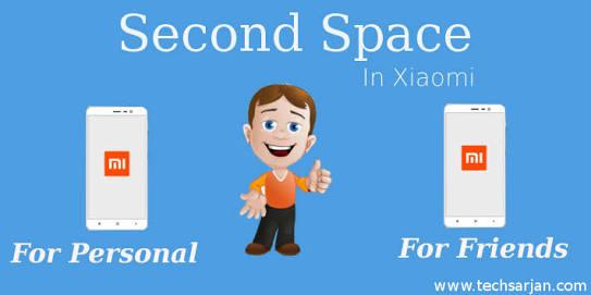 Fungsi Second Space atau ruang kedua di MIUI 8 hp xiaomi
