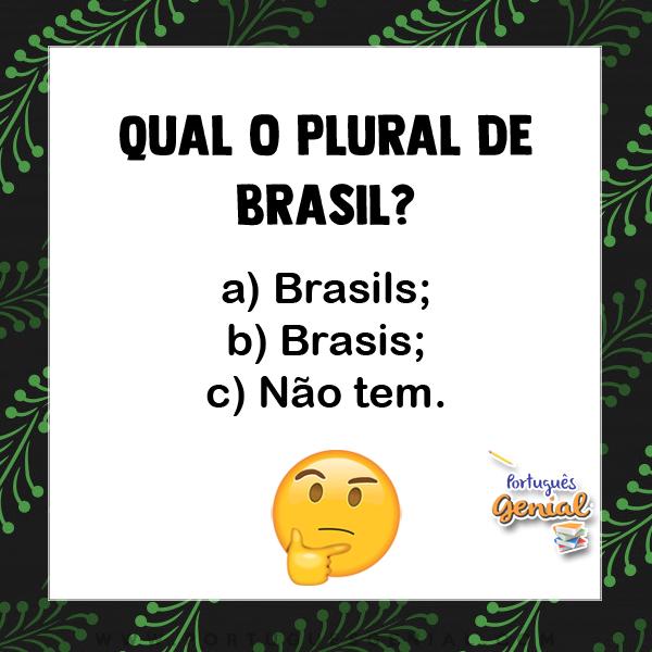 Plural de Brasil - Qual o plural de?