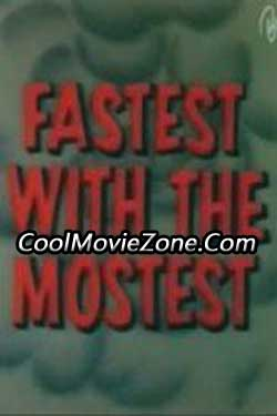 Fastest with the Mostest (1960)