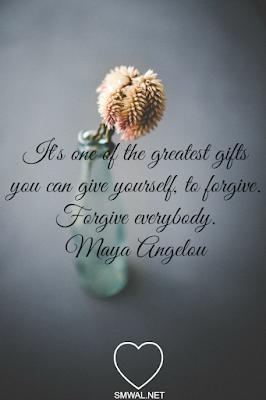 Forgiveness, Quotes, Maya Angelou