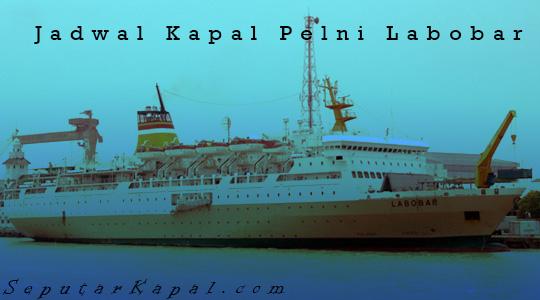 Jadwal Keberangkatan Kapal Pelni Labobar Terbaru 2016