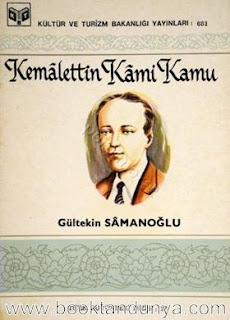 Gültekin Samanoğlu - Kemalettin Kami Kamu (Türk büyükleri dizisi:17)