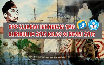 Download RPP Sejarah Indonesia SMA Kurikulum 2013 Kelas XI Revisi 2016