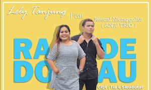 Lirik lagu RADE DO AU - Lely Tanjung Feat Reezal Nainggolan (Anju Trio)