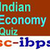 Indian Economy Quiz For SSC CGL, SSC CHSL And Railway Ntpc Exams