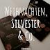 Weihnachten, Silvester & Co.