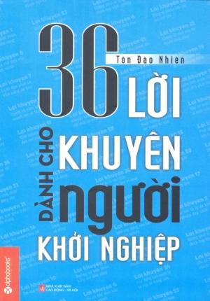 36 lời khuyên dành cho người khởi nghiệp - Tôn Đào Nhiên