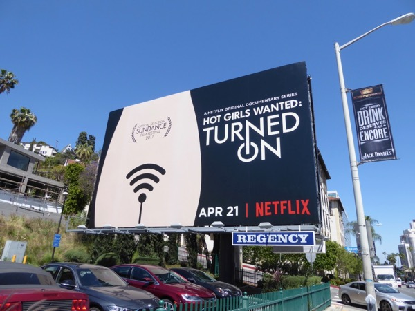 Hot Girls Wanted Turned On Netflix series billboard
