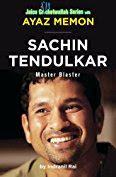 Download Free Sachin Tendulkar: Master Blaster by Ayaz Memon book PDF