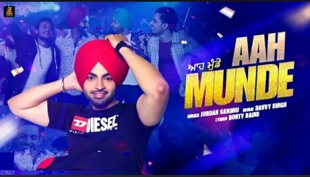 Aah Munde Lyrics & Video | Jordan Sandhu | Punjabi Song