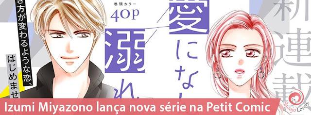 Izumi Miyazono lança nova série na Petit Comic: Ai ni Nante Oborenai (Eu não irei me afogar no amor)