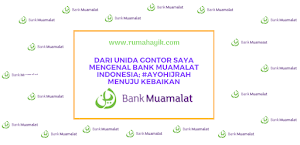 Dari UNIDA Gontor Saya Mengenal Bank Muamalat Indonesia; #AyoHijrah Menuju Kebaikan