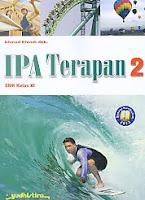 AJIBAYUSTORE  Judul Buku : IPA Terapan 2 SMK Kelas XI - Sesuai Kurikulum 2013 Pengarang : Ahmad Efendi, dkk   Penerbit : Yudhistira