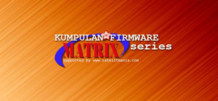 Software Update] Kumpulan Firmware Receiver Matrix Series