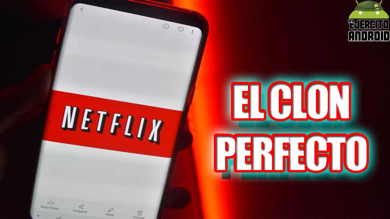 EL CLON PERFECTO DE NETFLIX 2018 - Ejercito Android