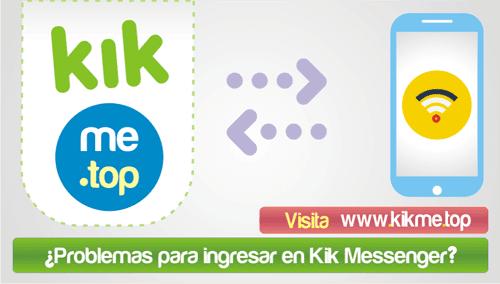 Problemas para ingresar en Kik Messenger