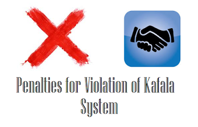 penalties of violating kafala law in saudi arabia