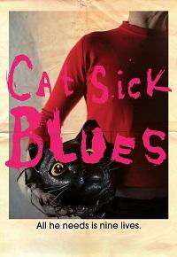 Watch Cat Sick Blues Online Free in HD
