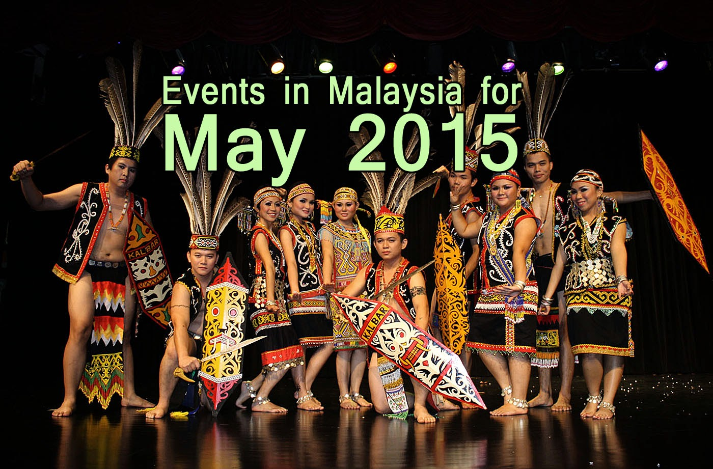 Malaysia Events Festivals in May 2015