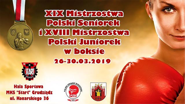 XIX Mistrzostwa Polski Seniorek w Boksie,   27-30.03.2019 r., Grudziądz 2019