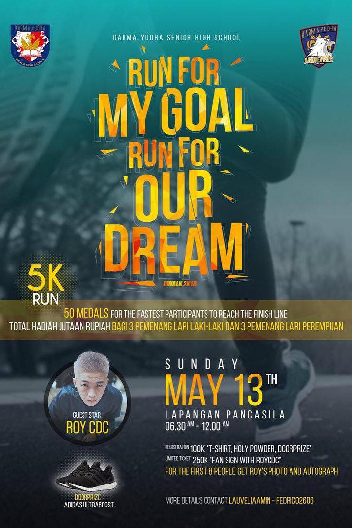 Run For My Goal, Run For Our Dream! • 2018