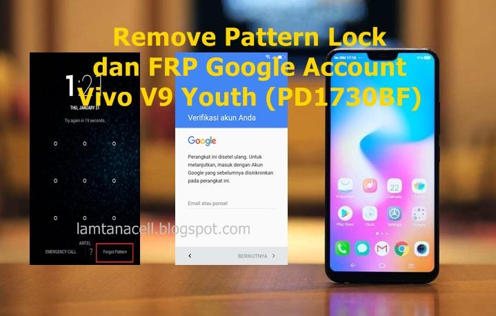 Cara Mengatasi Pola Password dan FRP Google Account Vivo V9
