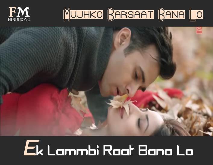 Mujhko-Barsaat-Bana-Lo-Junooniyat-(2016)