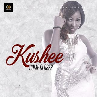 New Music: Kushee - Come Closer | @Kusheedivaar