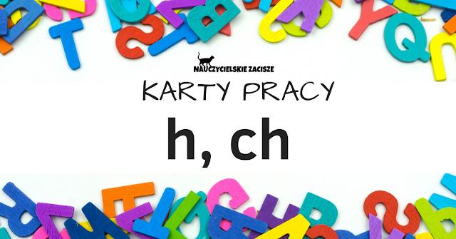 karty pracy klasa pierwsza litery h, ch