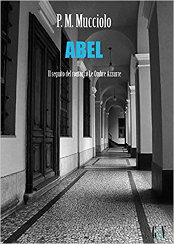 https://www.amazon.it/Abel-P-M-Mucciolo-ebook/dp/B01K11SI06/