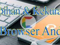 5 Kelebihan UC Browser di Bandingkan Browser Lainnya